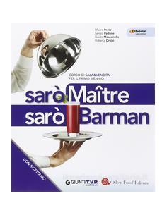 saro-maitre-saro-barman-primo-biennio-ricettario